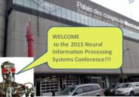 Neural Information Processing Systems Conference and Morning Tutorial on Deep Learning