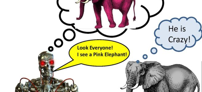 Robot imagines that he sees a pink elephant .